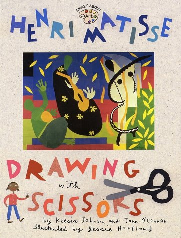 Henri Matisse: Drawing with Scissors (Smart About Art)