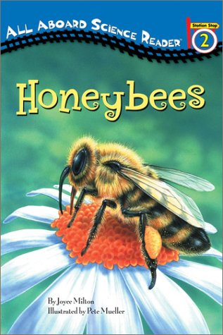 Honeybees (All Aboard Science Reader, Station Stop 2)