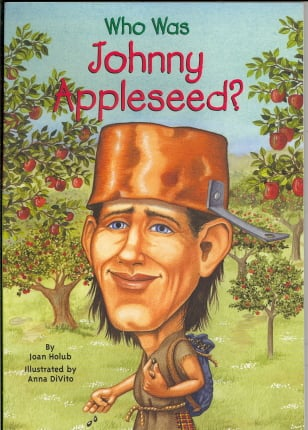 Who Was Johnny Appleseed? (Who Was...?)