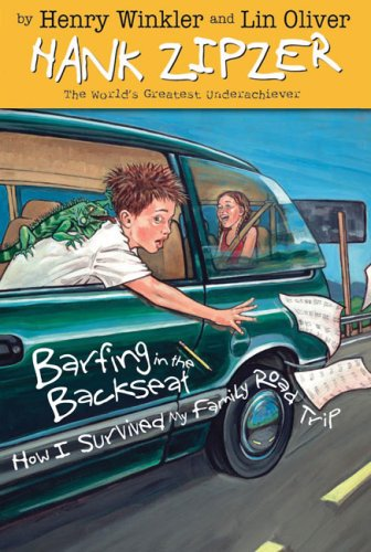 Barfing In The Backseat (Hank Zipzer, Bk. 12)