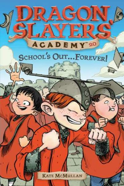 School's Out...Forever! (Dragon Slayers' Academy, Bk. 20)