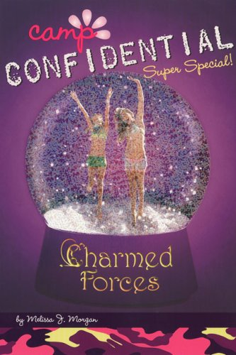 Charmed Forces (Camp Confidential, Bk. 19)