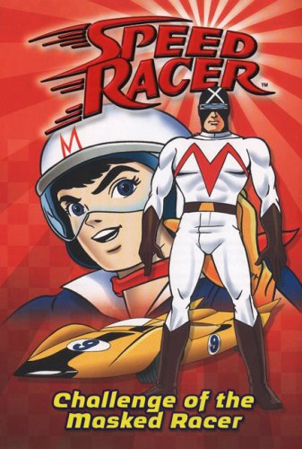 Challenge Of The Masked Racer (Speed Racer, Book 2)