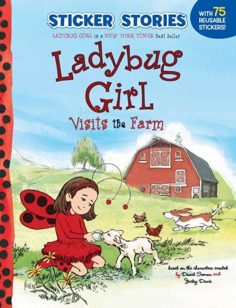 Ladybug Girl Visits the Farm (Sticker Stories)