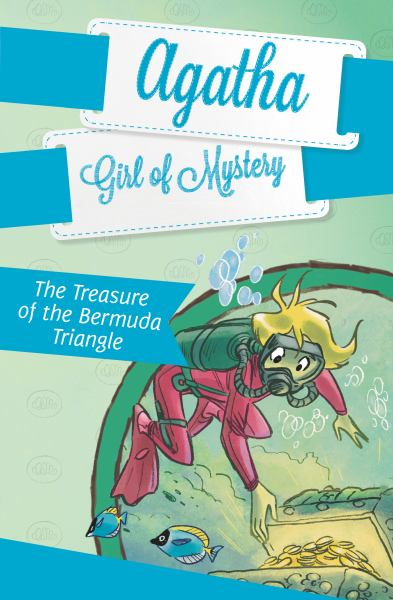 The Treasure of the Bermuda Triangle (Agatha Girl of Mystery, Bk. 6)