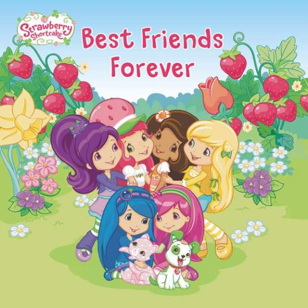 Best Friends Forever (Strawberry Shortcake)