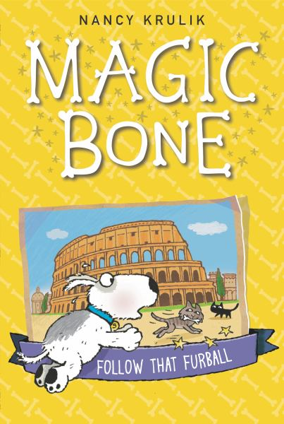 Follow That Furball (Magic Bone, Bk. 3)