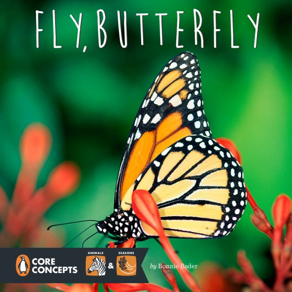 Fly, Butterfly (Penguin Core Concepts)