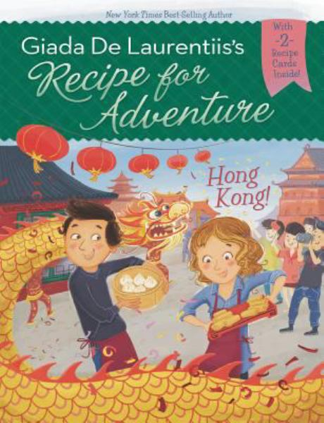 Hong Kong! (Recipe for Adventure, Bk. 3)