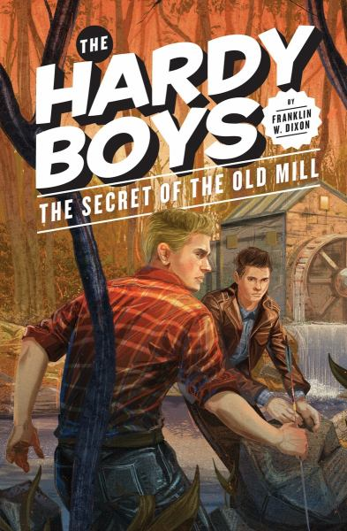 The Secret of the Old Mill (The Hardy Boys, Bk. 3)