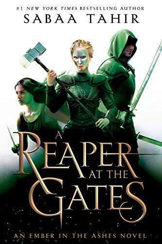 A Reaper at the Gates (An Ember in the Ashes, Bk. 3)