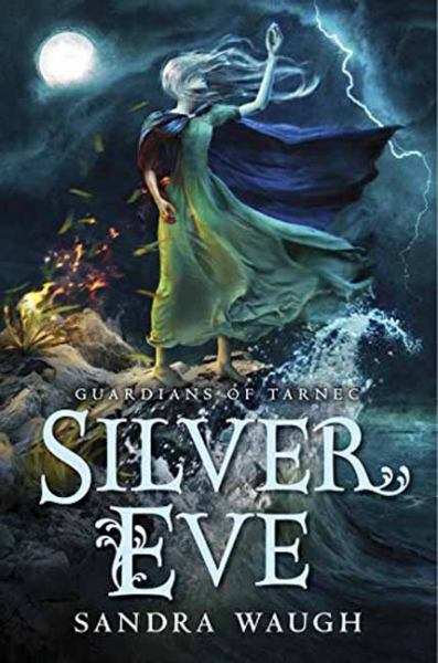 Silver Eve (Guardians of Tarnec, Bk. 2)