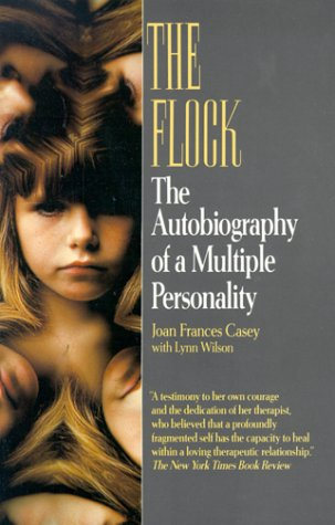 The Flock/the Autobiography of a Multiple Personality