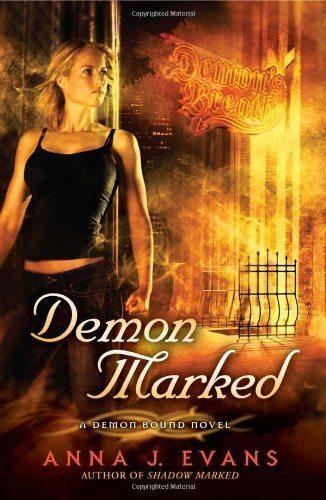 Demon Marked: A Demon Bound Novel