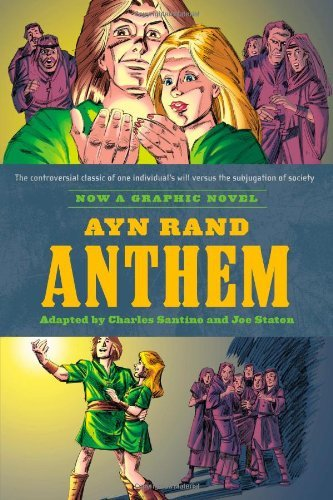 Ayn Rand's Anthem: The Graphic Novel