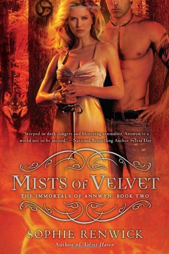 Mists of Velvet (The Immortals of Annwyn, Bk.2)