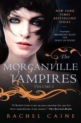 The Morganville Vampires (Volume 2)