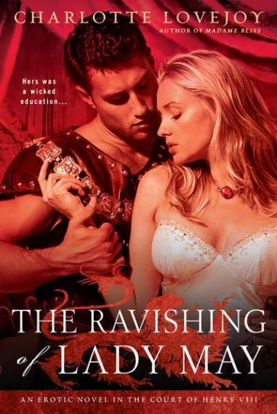 The Ravishing of Lady May