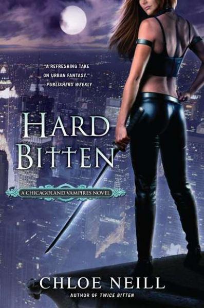 Hard Bitten (A Chicagoland Vampires Novel)