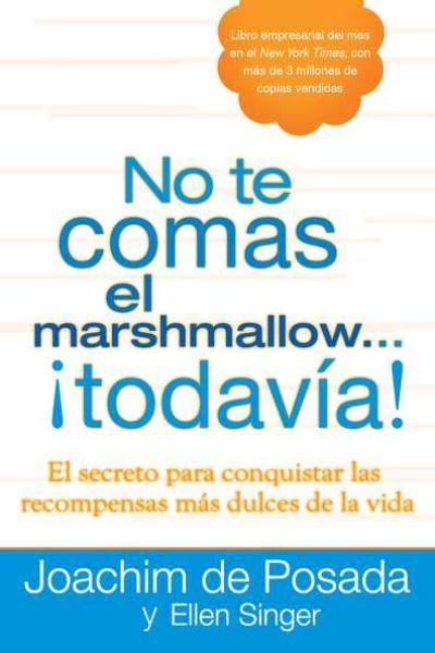 No te Comas el Marshmallow... ¡Todavía!