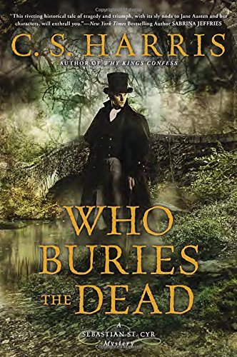 Who Buries the Dead (Sebastian St. Cyr, Bk 10)