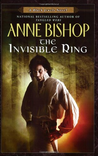 The Invisible Ring (Black Jewels, Bk. 4)