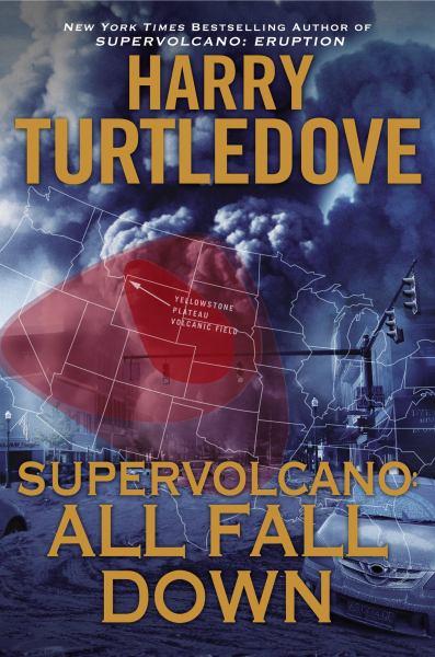 Supervolcano: All Fall Down