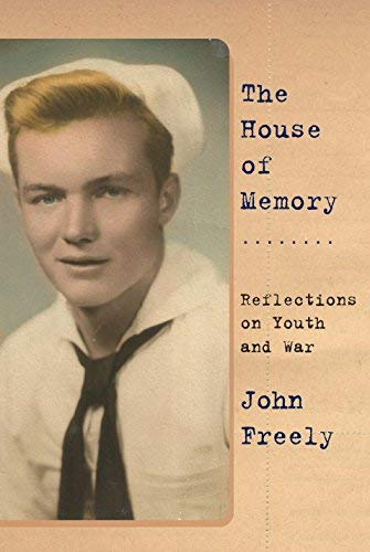 The House of Memory: Reflections on Youth and War