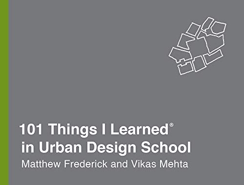 101 Things I Learned in Urban Design School