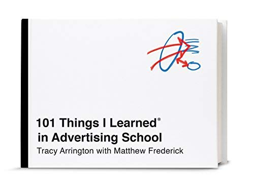 101 Things I Learned in Advertising School