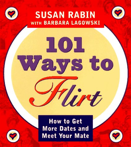 101 Ways to Flirt