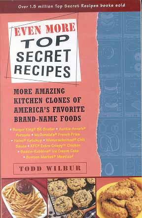 Even More Top Secret Recipes