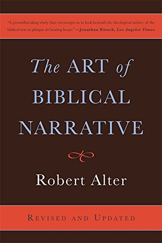 The Art of Biblical Narrative (Revised and Updated)