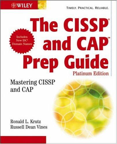 The CISSP and CAP Prep Guide: Platinum Edition