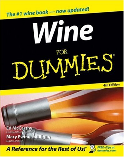 Wine For Dummies (4th Edition)