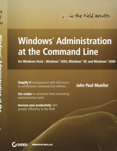 Windows Administration at the Command Line for Windowsvista, Windows2003, Windowsxp, and Windows2000