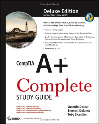 CompTIA A+ Complete Study Guide (Deluxe Edition)