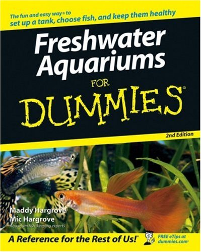 Freshwater Aquariums for Dummies (2nd Edition)