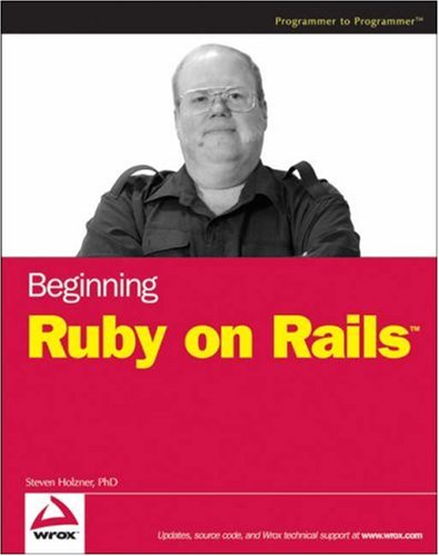 Beginning Ruby on Rails (Programmer to Programmer)