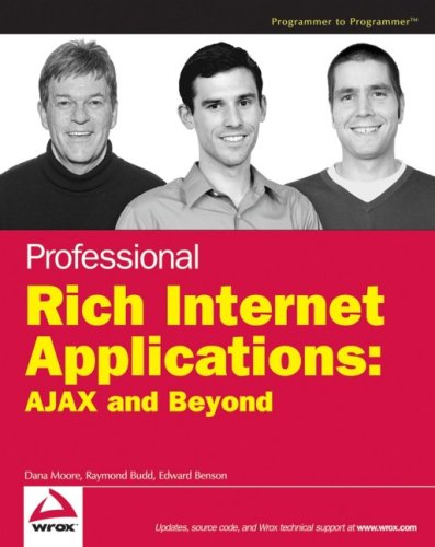 Professional Rich Internet Applications: AJAX and Beyond (Wrox Professional Guides)