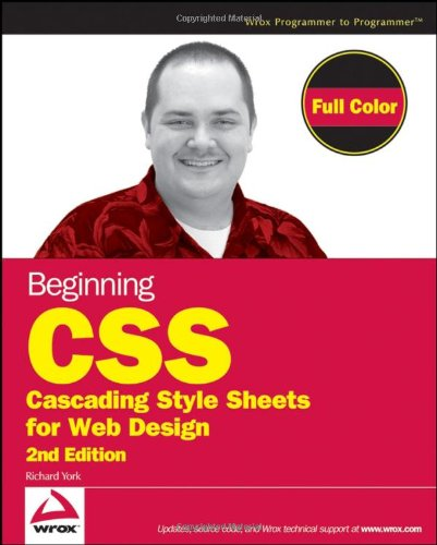 Beginning CSS: Cascading Style Sheets for Web Design (2nd Edition)