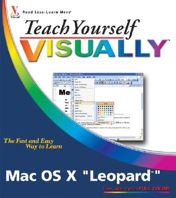 Mac OS X Leopard (Teach Yourself VISUALLY)