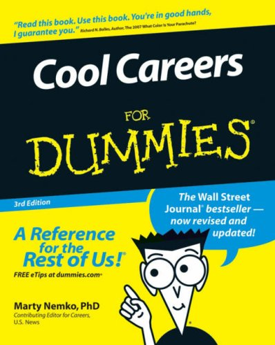 Cool Careers For Dummies (3rd Edition)