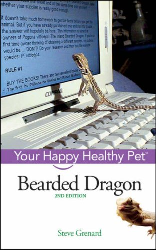 Bearded Dragon: Your Happy Healthy Pet(2nd Edition)