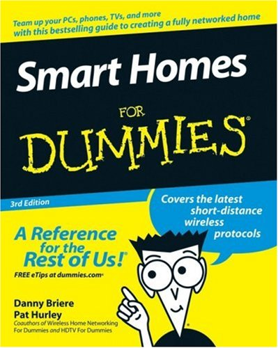Smart Homes For Dummies (3rd Edition)
