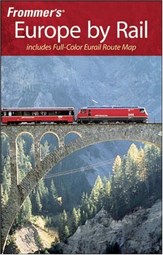 Frommer's Europe by Rail (Frommer's Complete)