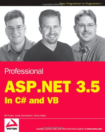 Professional ASP.NET 3.5: In C# and VB (Wrox Programmer to Programmer)