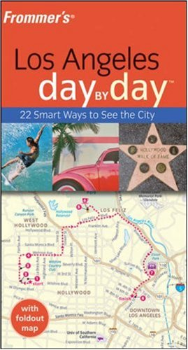 Frommer's Los Angeles Day by Day
