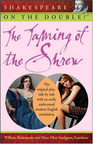 The Taming of the Shrew (Shakespeare on the Double!)