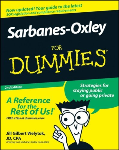 Sarbanes-Oxley For Dummies (2nd Edition)